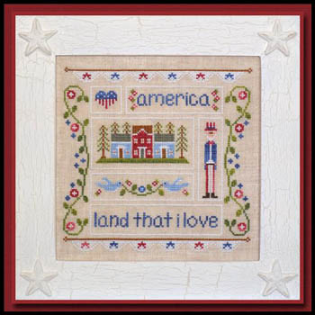 Country Cottage Needleworks Land That I Love