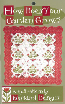 Blackbird Designs How Does Your Garden Grow Quilt