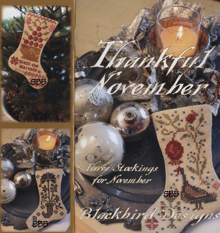 Blackbird Designs Three Stockings For November ~ Thankful November