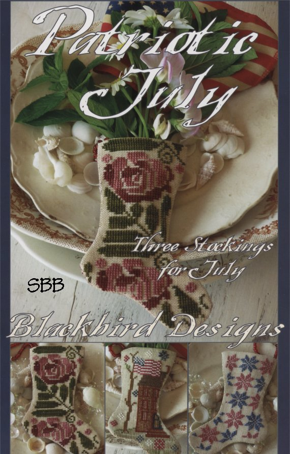 Blackbird Designs Three Stockings For July ~ Patriotic July