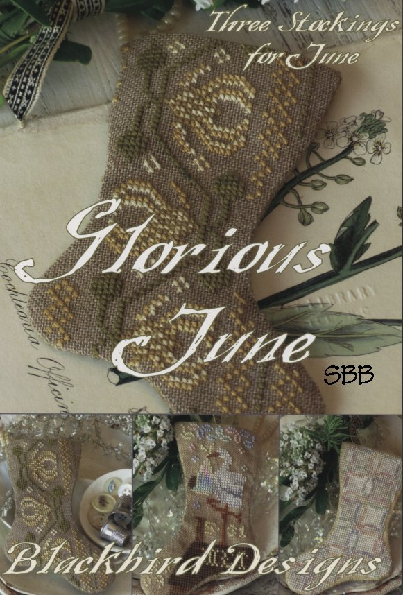 Blackbird Designs Three Stockings For June ~ Glorious June
