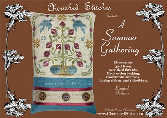 Cherished Stitches Limited Edition  A Summer Gathering Kit