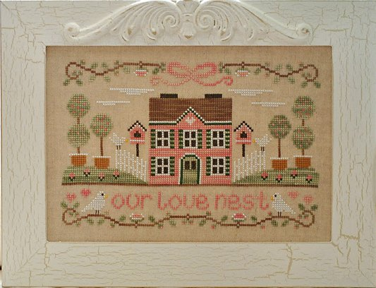 Country Cottage Needleworks Our Love Nest