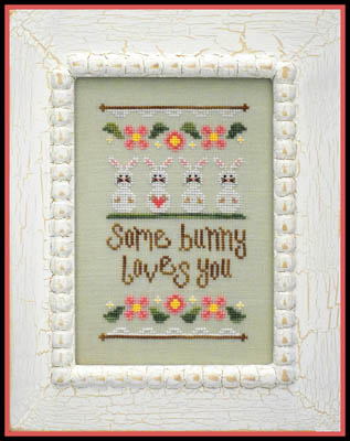 Country Cottage Needleworks Some Bunny Loves You