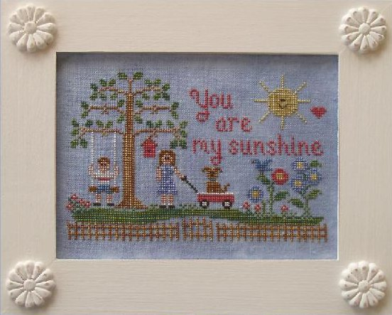 Country Cottage Needleworks You Are My Sunshine