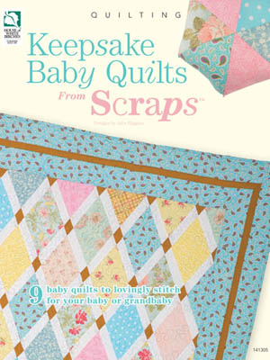 Annie's Keepsake Baby Quilts From Scraps (quilt)