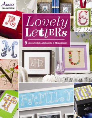 Annie's Lovely Letters: 9 Cross Stitch Alphabets