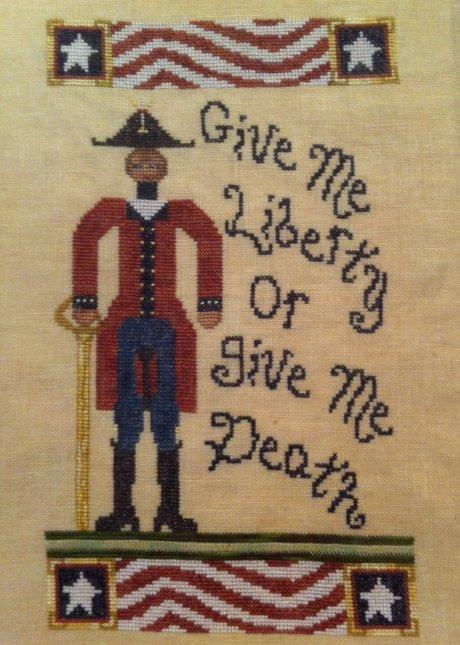 Dames of the NeedlePatrick Henry ~ Give Me Liberty