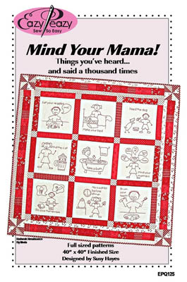 Eazy Peazy Quilts Mind Your Mama Redword