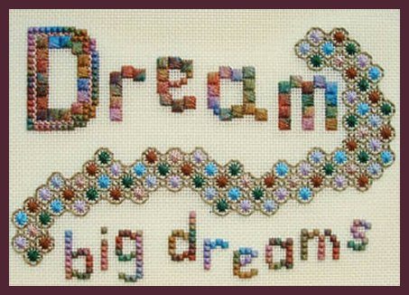 Freda's Fancy Stitching Dream Big Dreams