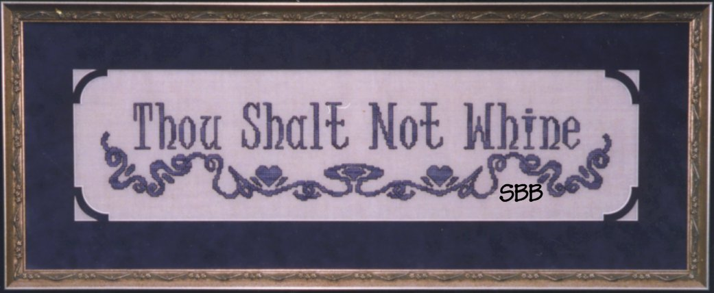 Haberdashery Designs Closeout#26 Thou Shalt Not Whine