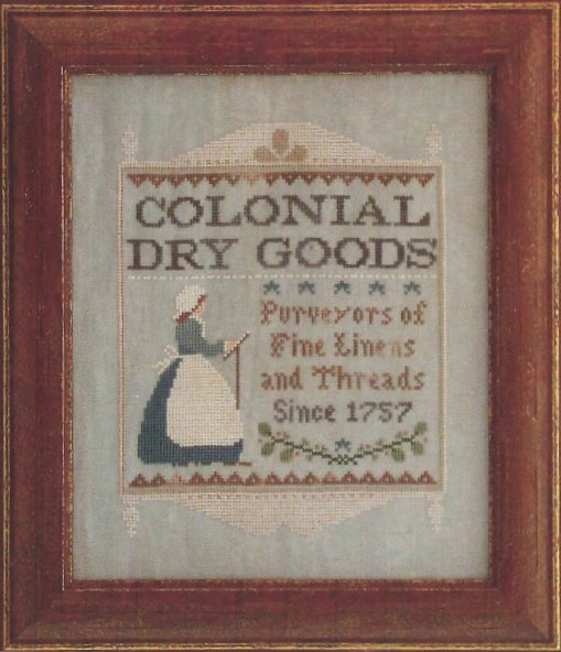 Little House Needleworks Colonial Dry Goods