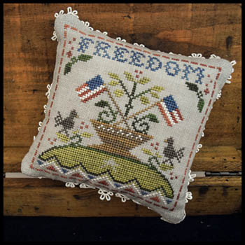 Little House Needleworks Early American ~ Freedom
