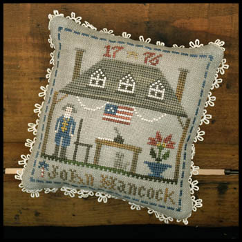 Little House Needleworks Early American ~ John Hancock
