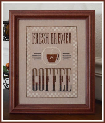 Little House Needleworks Fresh Brewed Coffee