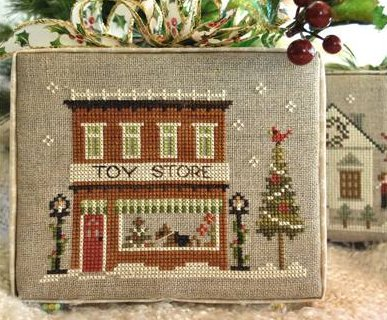 Little House Needleworks Home Town Holidays #5 ~ Toy Store