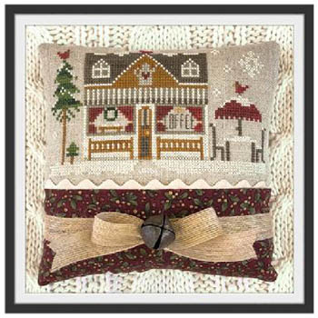 Little House Needleworks Home Town Holidays #16 - Coffee Shop