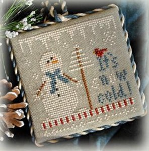 Little House Needleworks2012 Ornament #8 ~ It's Snow Cold