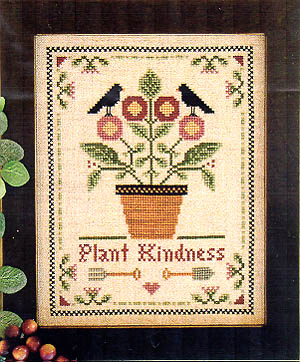 Little House Needleworks Plant Kindness