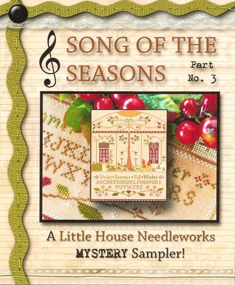 Little House Needleworks Mystery Sampler ~ Song Of The Seasons Part Three