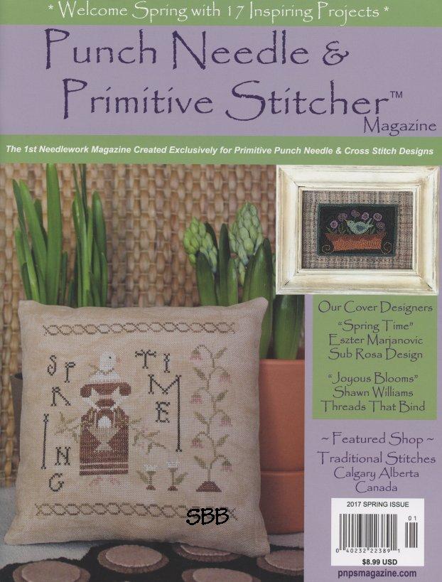 Punch Needle & Primitive Stitcher Magazine Spring 2017