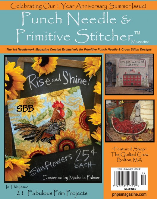 Punch Needle & Primitive Stitcher Magazine Summer 2016