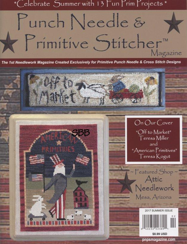Punch Needle & Primitive Stitcher Magazine Summer 2017