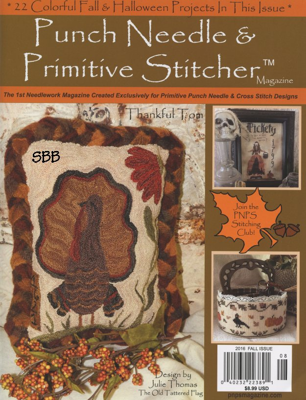 Punch Needle & Primitive Stitcher Magazine Fall 2016