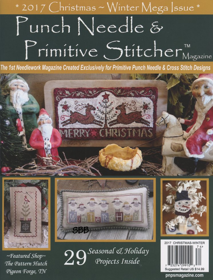 Punch Needle & Primitive Stitcher Magazine Christmas/Winter 2017