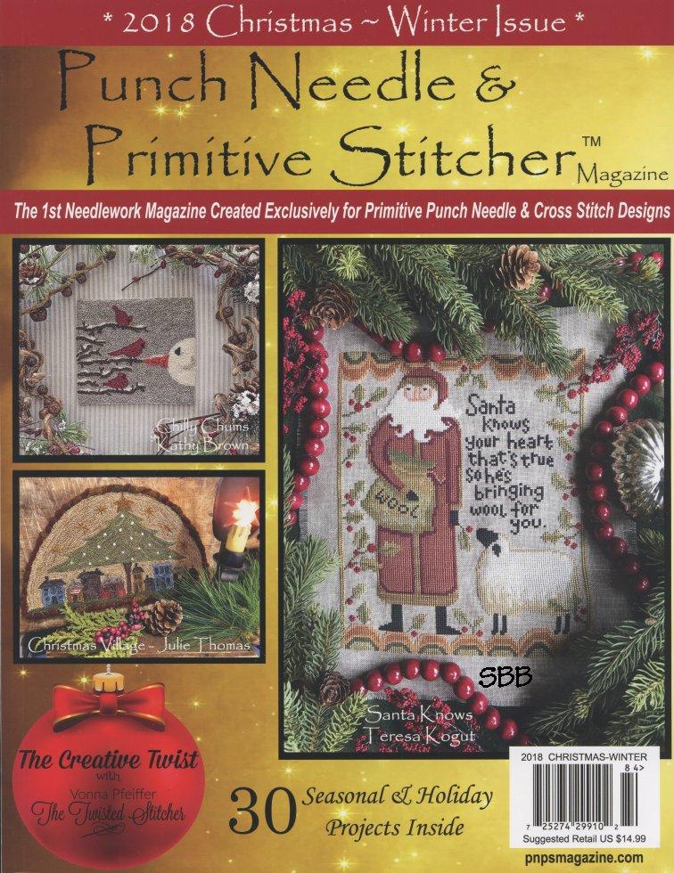 Punch Needle & Primitive Stitcher Magazine Christmas/Winter 2018
