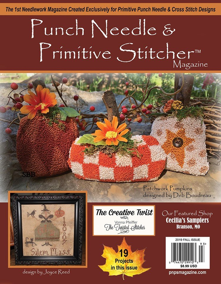 Punch Needle & Primitive Stitcher Magazine Fall 2019