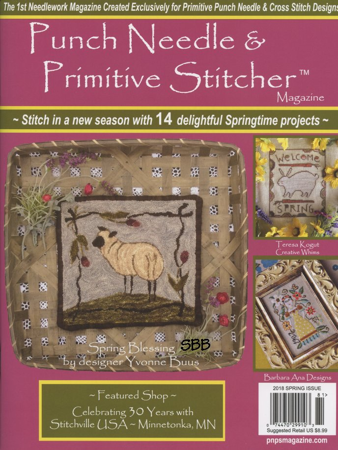 Punch Needle & Primitive Stitcher Magazine Spring 2018