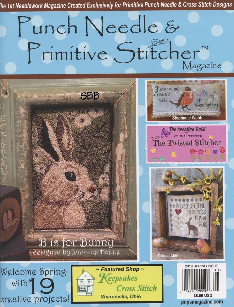Punch Needle & Primitive Stitcher Magazine Spring 2019