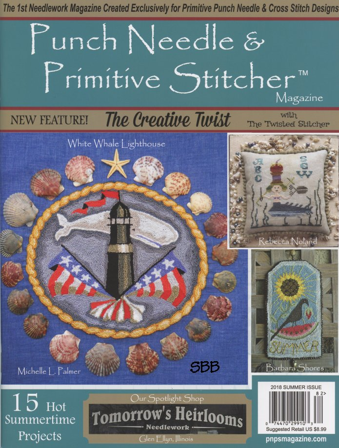Punch Needle & Primitive Stitcher Magazine Summer 2018