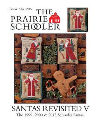 Prairie Schooler Santas Revisited V (1999, 2000, 2015)