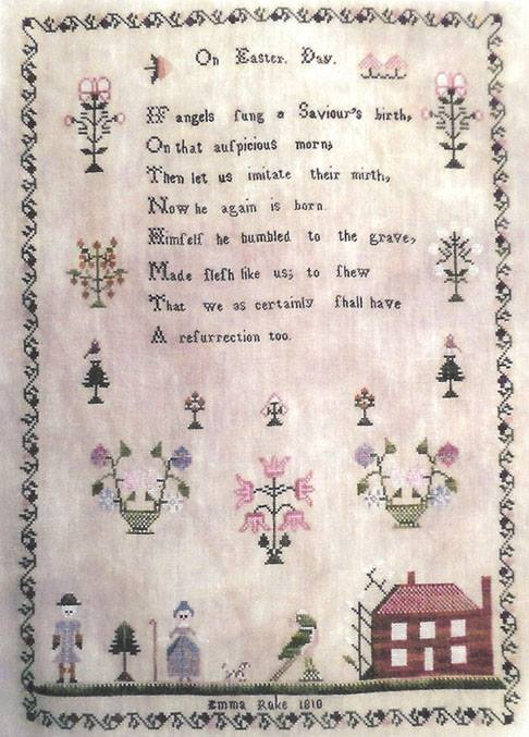 Samplers Remembered  On Easter Day ~ Emma Rake 1810