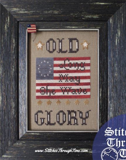 Stitches Through Time Old Glory