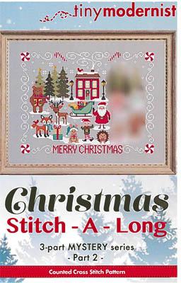 Tiny Modernist Inc.  Christmas Stitch A Long ~ Part 2