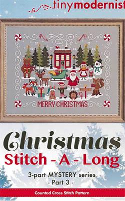 Tiny Modernist Inc.  Christmas Stitch A Long ~ Part 3