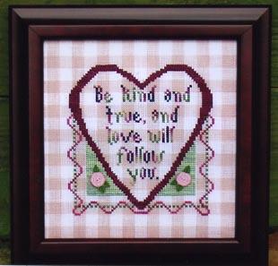 Val's Stitchin' Stuff Be Kind and True
