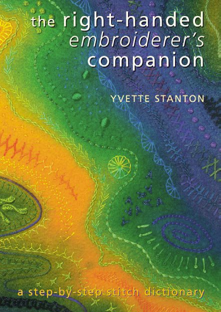 Yvette StantonThe Right Handed Embroider's Companion
